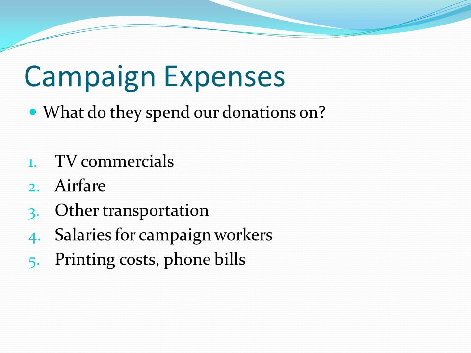 Campaign Expenses What do they spend our donations on.