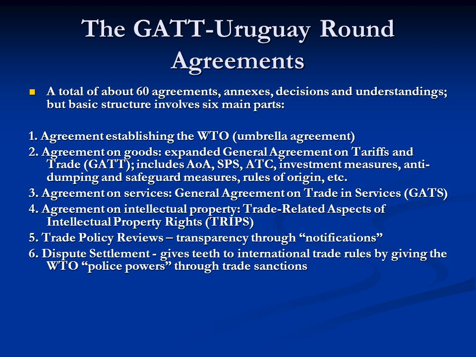 Ten years of the wto and current state of play session five day 3 the gatt uruguay round agreements platinumwayz