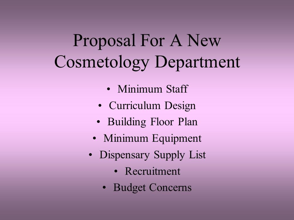 Proposal For A New Cosmetology Department Minimum Staff Curriculum