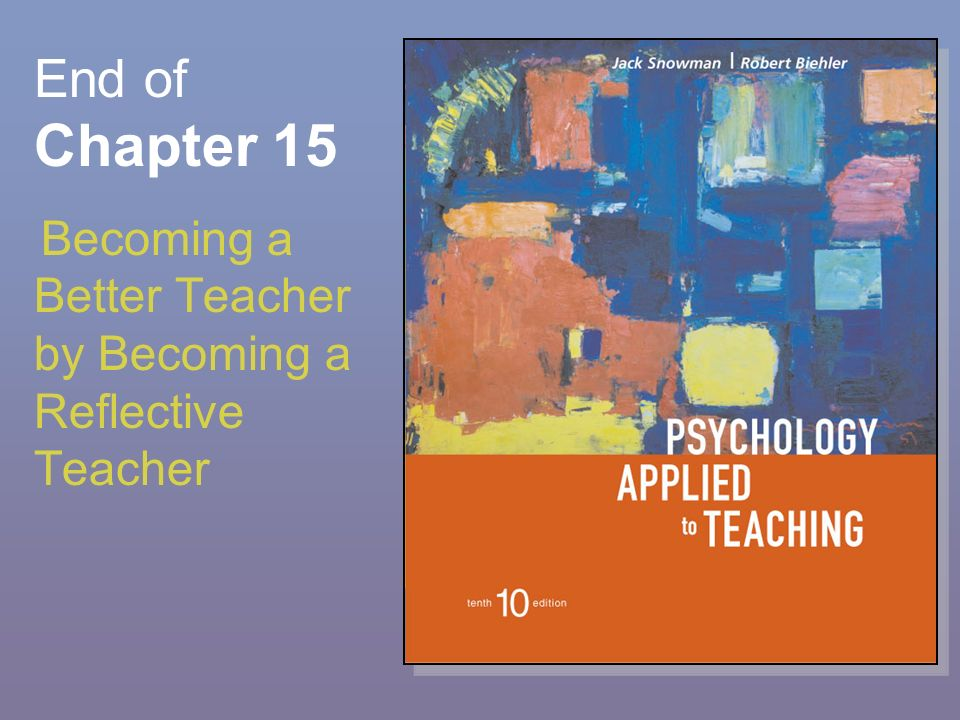 Chapter 15 Becoming a Better Teacher by Becoming a Reflective ...