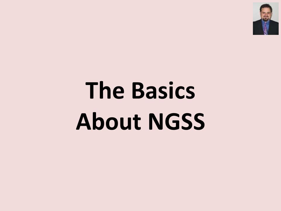 The Basics About NGSS
