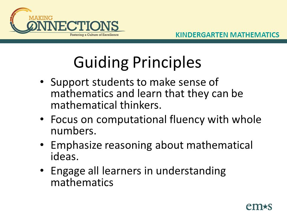 Support students to make sense of mathematics and learn that they can be mathematical thinkers.