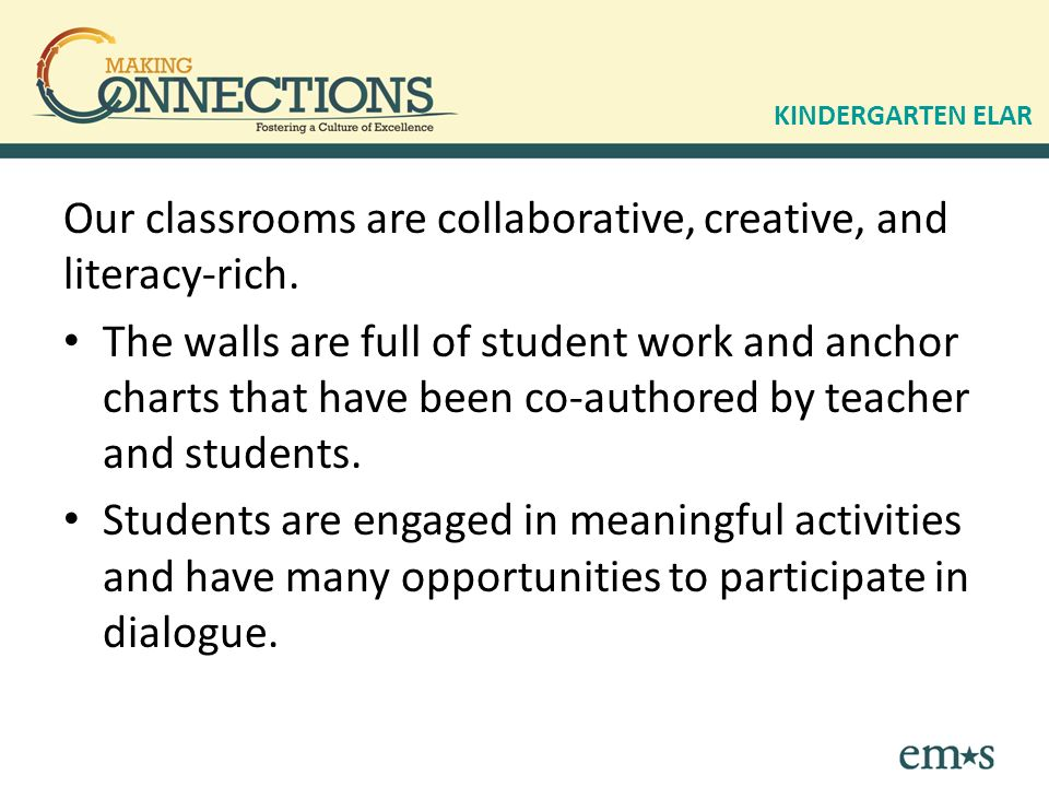 Our classrooms are collaborative, creative, and literacy-rich.