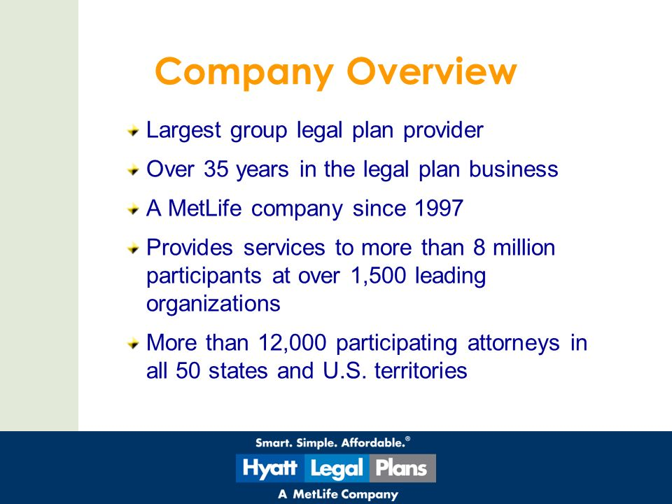 legal plan Seanc legal plan (hyatt legal plans) the seanc legal plan is a new benefit, provided by hyatt legal plans, a metlife company the legal plan provides you with easy access to a national network of over 10,000 experienced attorneys, and provides coverage for the most frequently needed personal legal services.