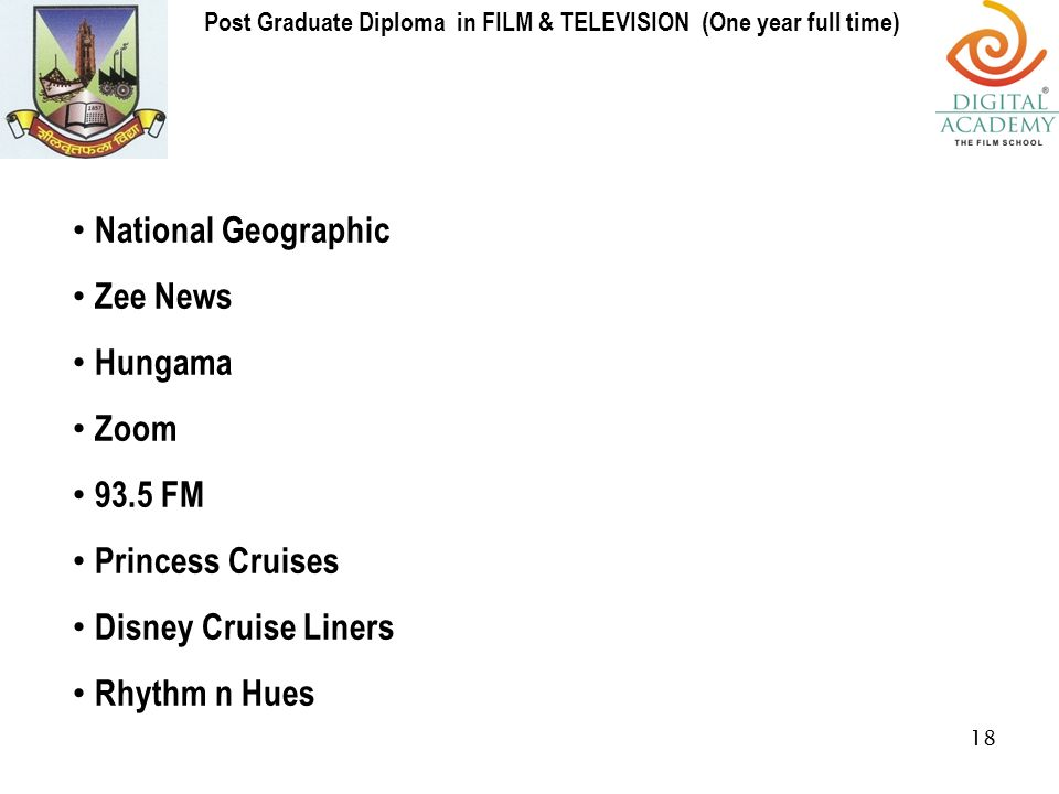 university of mumbai in collaboration announces post  18 national geographic zee news hungama zoom 93 5 fm princess cruises disney cruise liners rhythm n hues 18 post graduate diploma in film television one