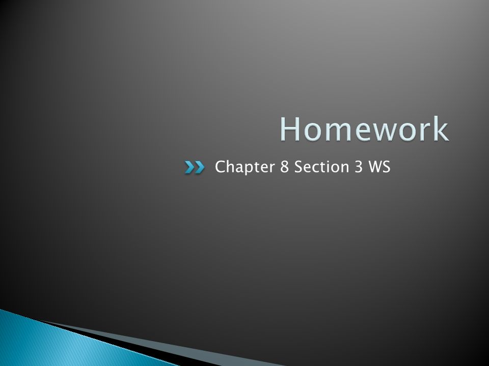 Chapter 8 Section 3 WS