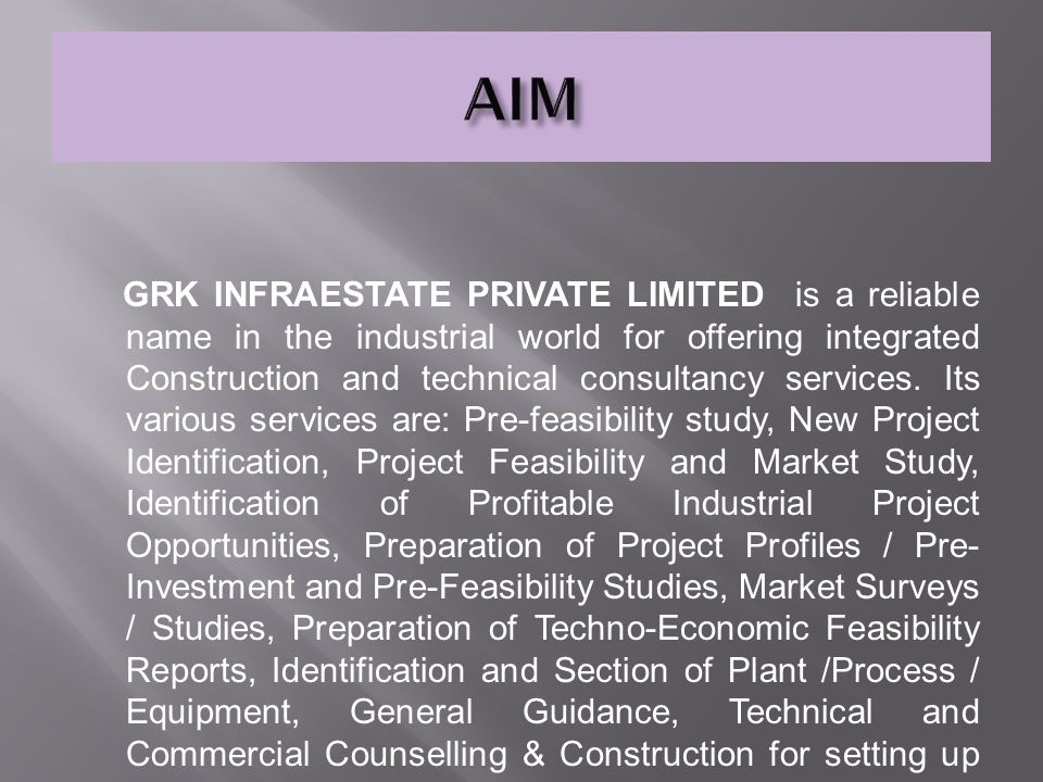 GRK INFRAESTATE PRIVATE LIMITED is a reliable name in the industrial world for offering integrated Construction and technical consultancy services.