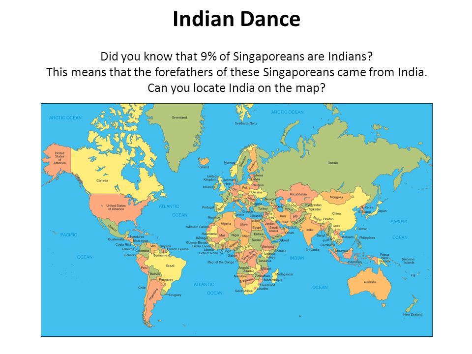 Indian Dance Did you know that 9% of Singaporeans are Indians.