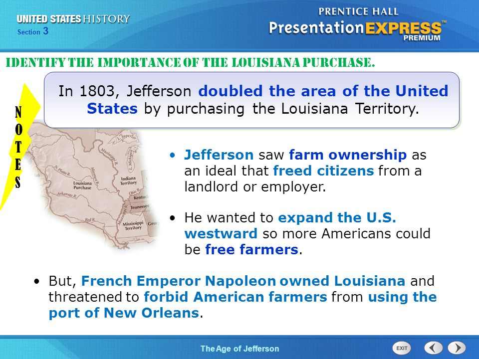Chapter 25 Section 1 The Cold War Begins Section 3 The Age of Jefferson In 1803, Jefferson doubled the area of the United States by purchasing the Louisiana Territory.