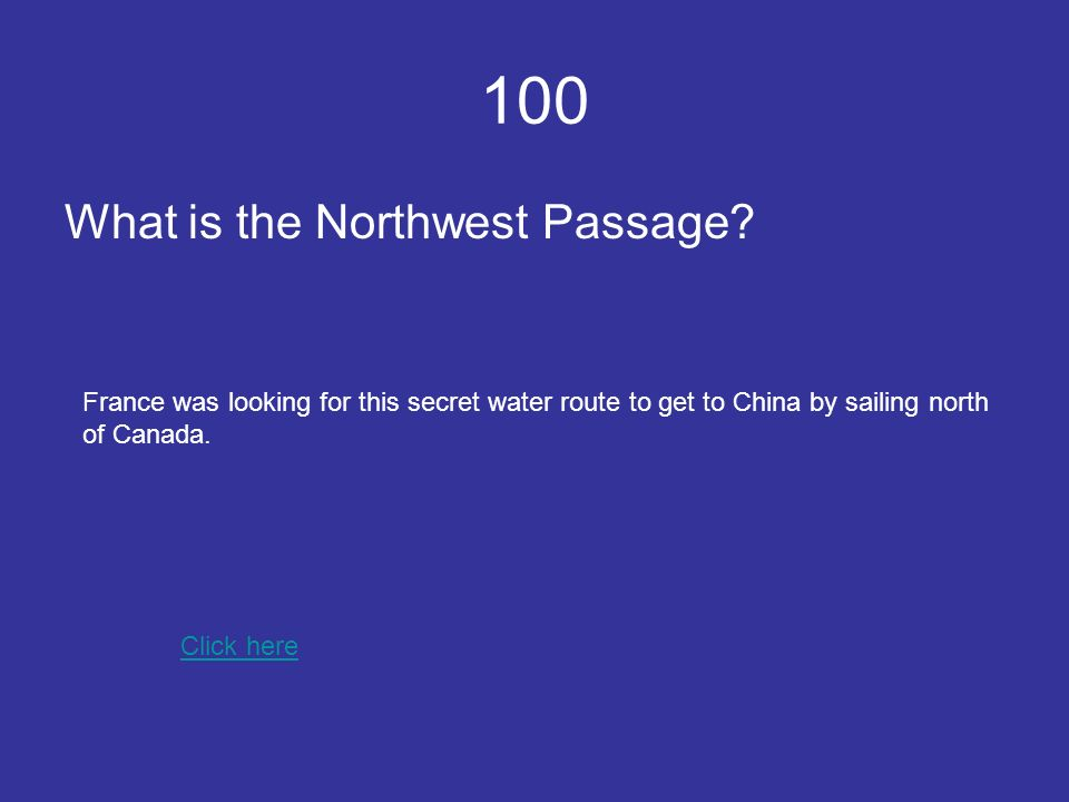 100 What is the Northwest Passage.