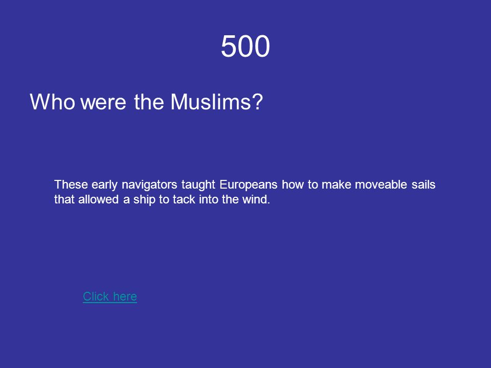 500 Who were the Muslims.