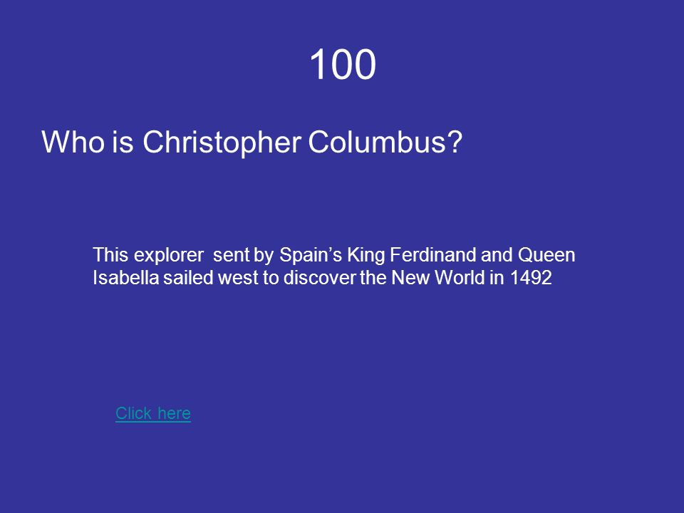 100 Who is Christopher Columbus.