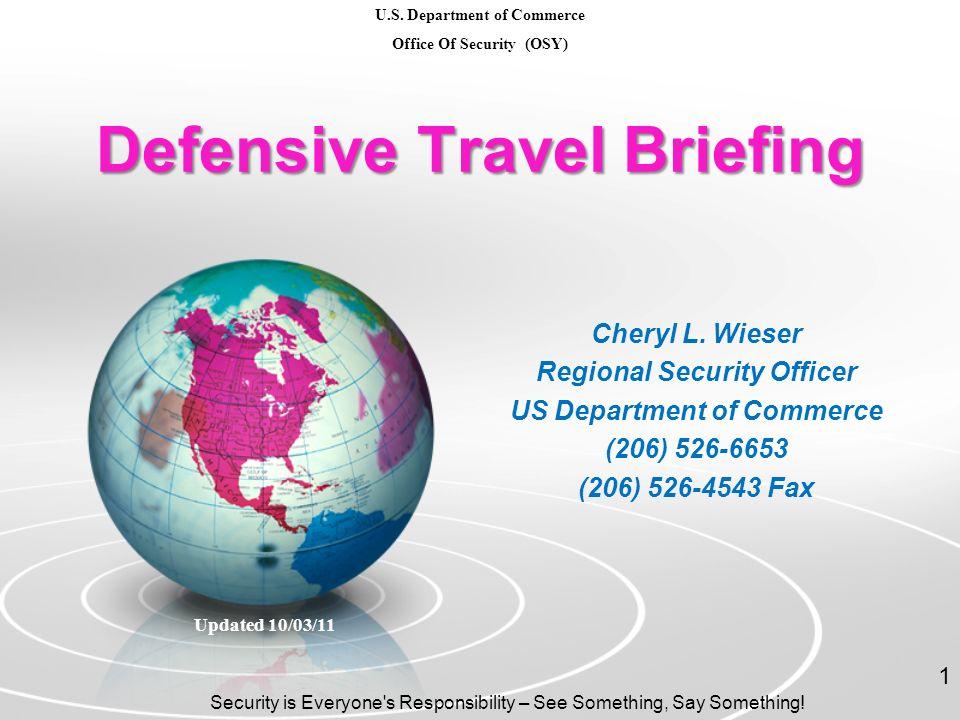 Defensive Travel Briefing Cheryl L.