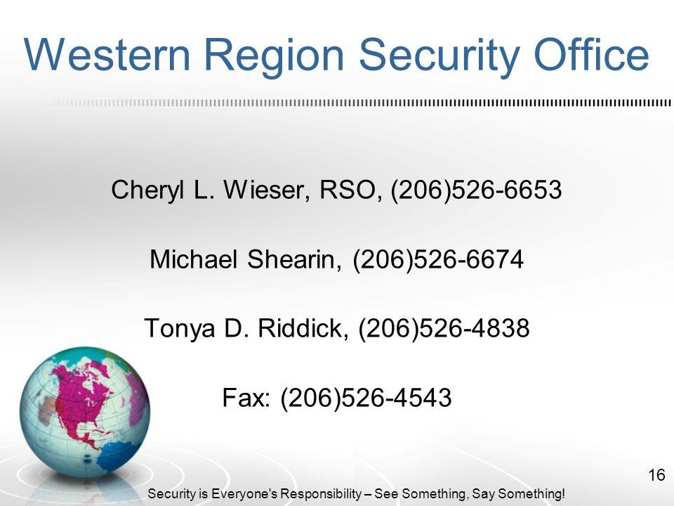 Western Region Security Office Cheryl L.
