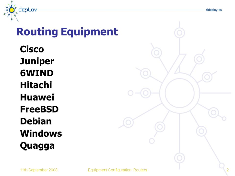 "Presentation ""Equipment Configuration: Routers 6DEPLOY. IPv6 ..."