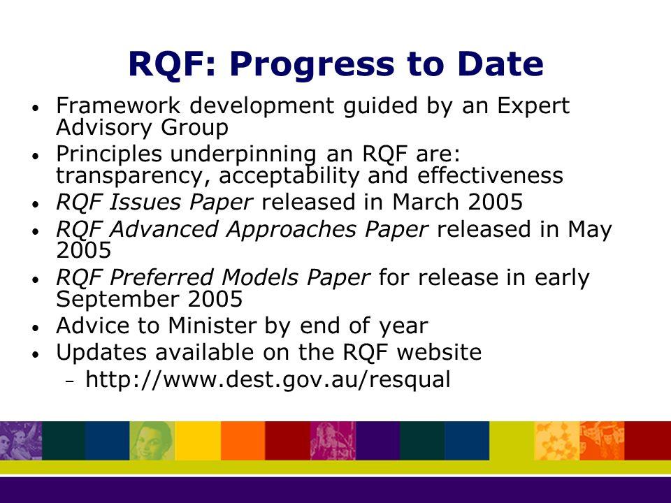 35 RQF: Progress to Date Framework development ...