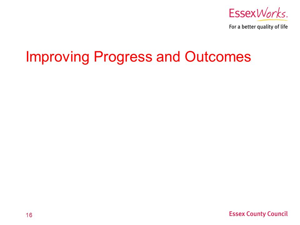 16 Improving Progress and Outcomes