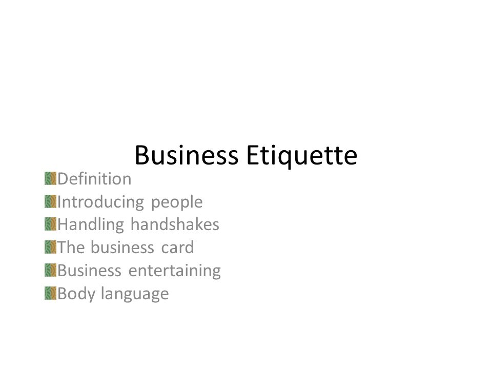 Business Etiquette Definition Introducing people Handling handshakes ...