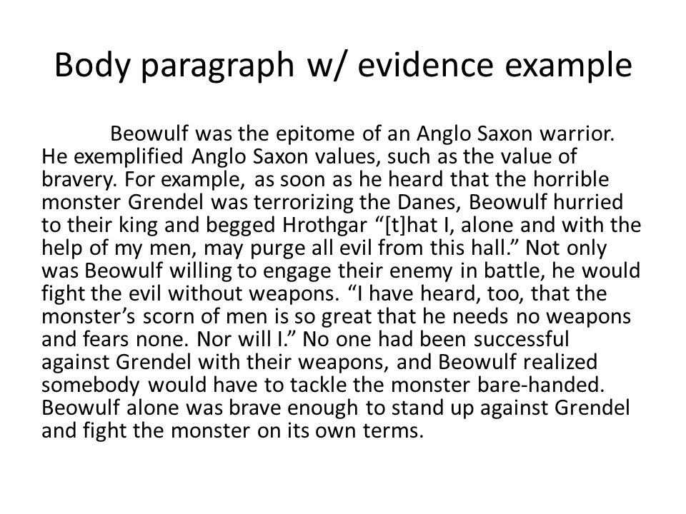 "beowulf"" assessment essay due wednesday prefer it to be  body paragraph w evidence example beowulf was the epitome of an anglo saxon warrior"