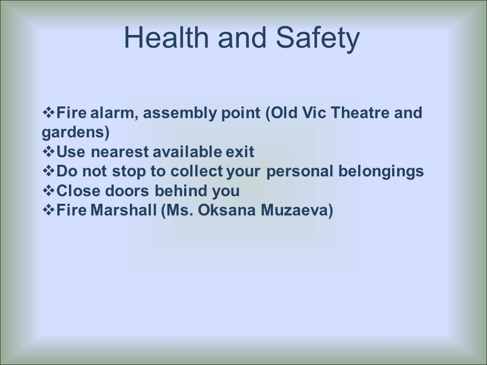welcome to the national diploma in dental nursing course ppt  fire alarm assembly point old vic theatre and gardens  use nearest