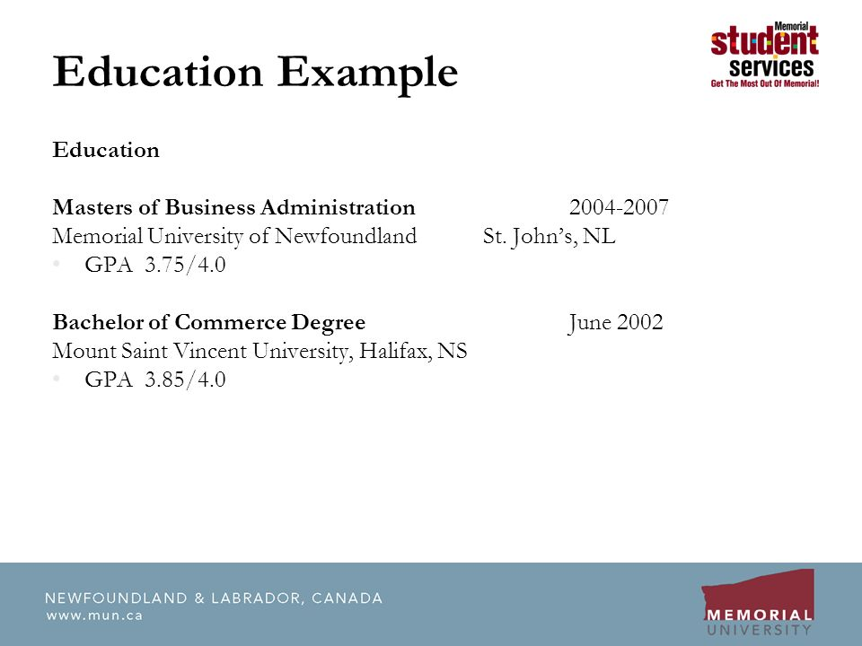 Education Masters of Business Administration Memorial University of NewfoundlandSt.