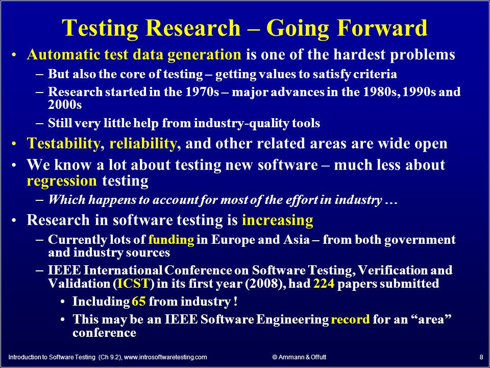 latest research papers on software testing Innovative software testing solutions - tools and services for automated and manual testing of application software, web sites, middleware, and system software.
