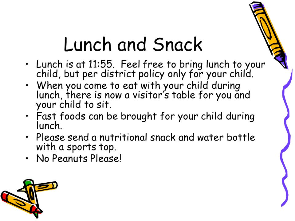 Lunch and Snack Lunch is at 11:55.