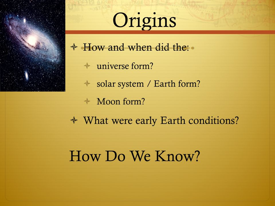 How the universe has changed… Begin at the Beginning… - ppt download