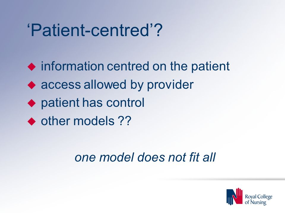 'Patient-centred'.