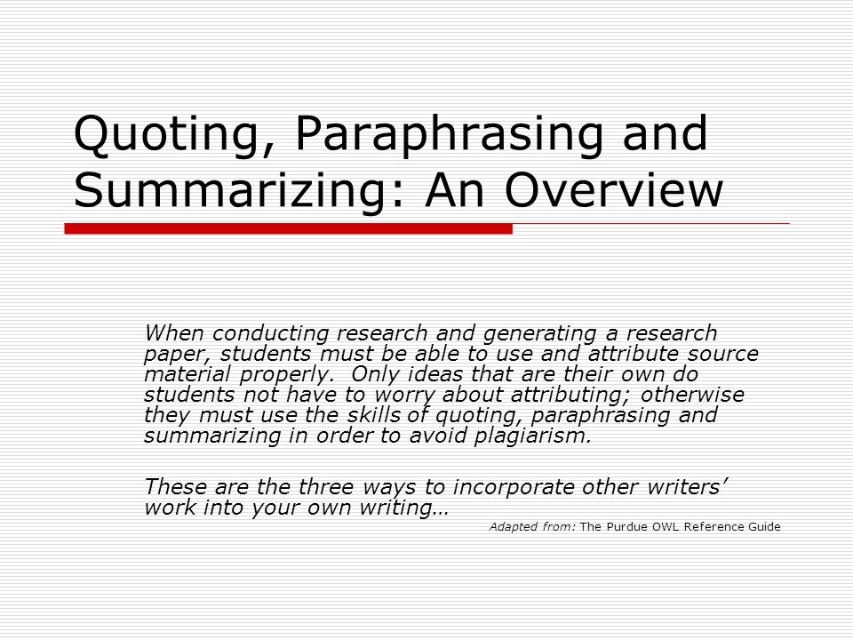 quoting paraphrasing and summarizing an overview when conducting  quoting paraphrasing and summarizing an overview when conducting research and generating a research paper