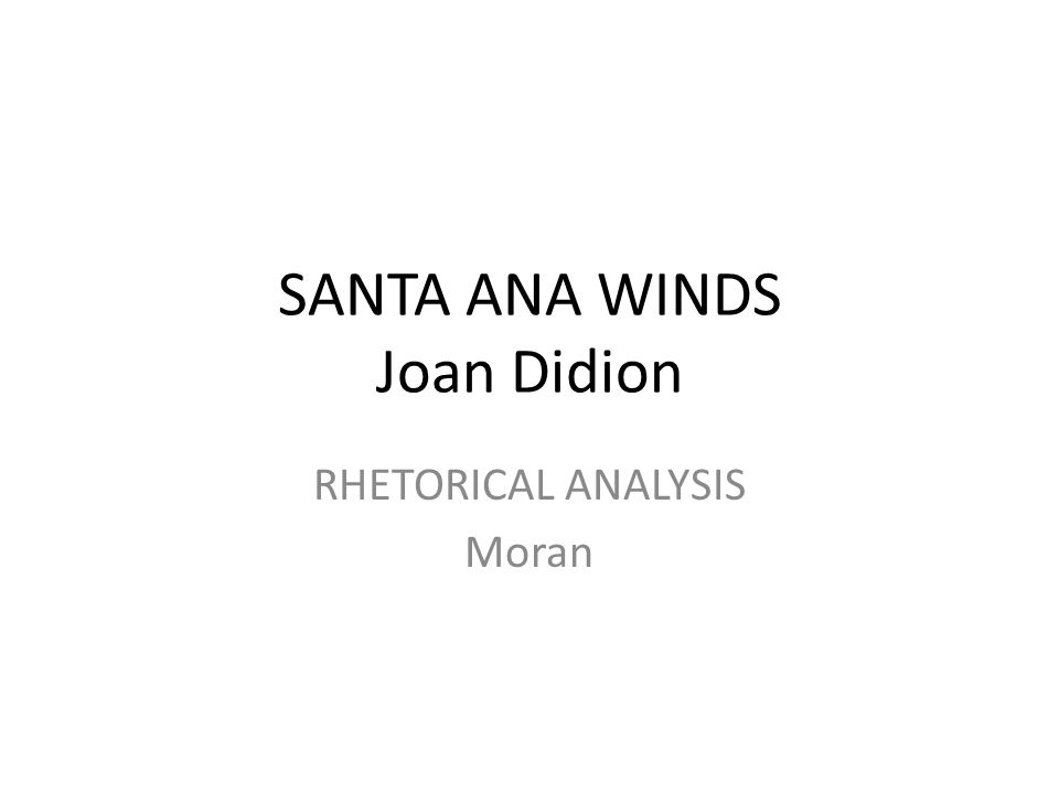Santa Ana Winds Ap Essay