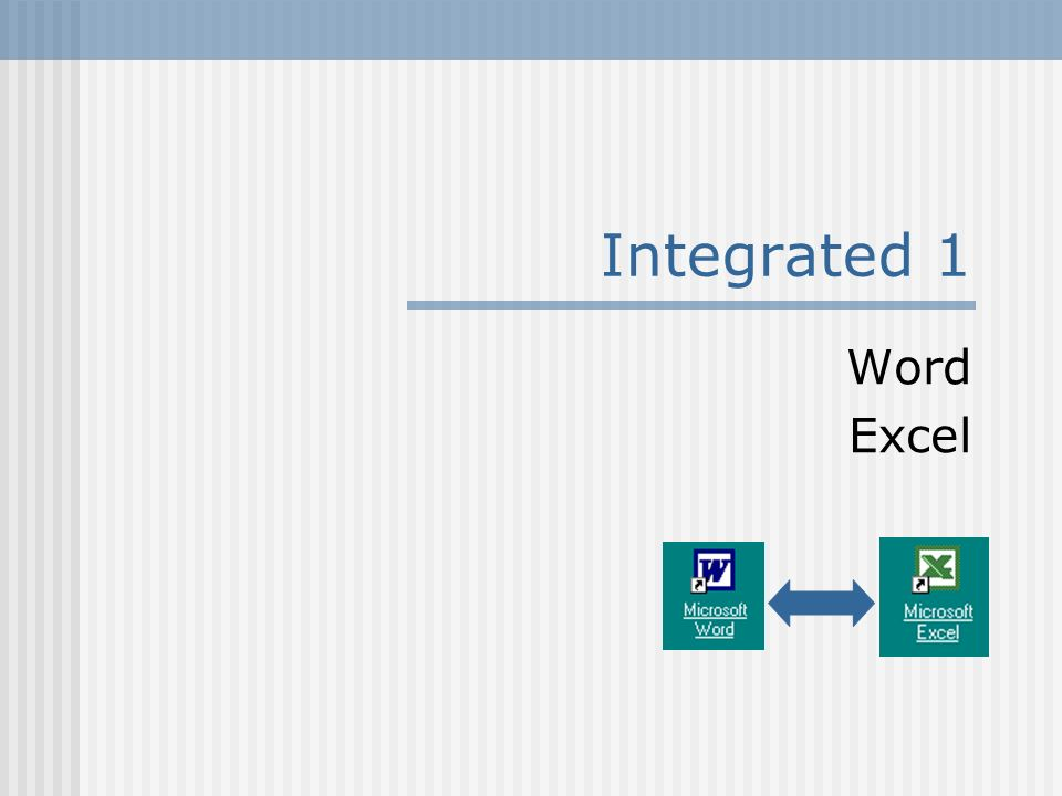 Integrated 1 Word Excel