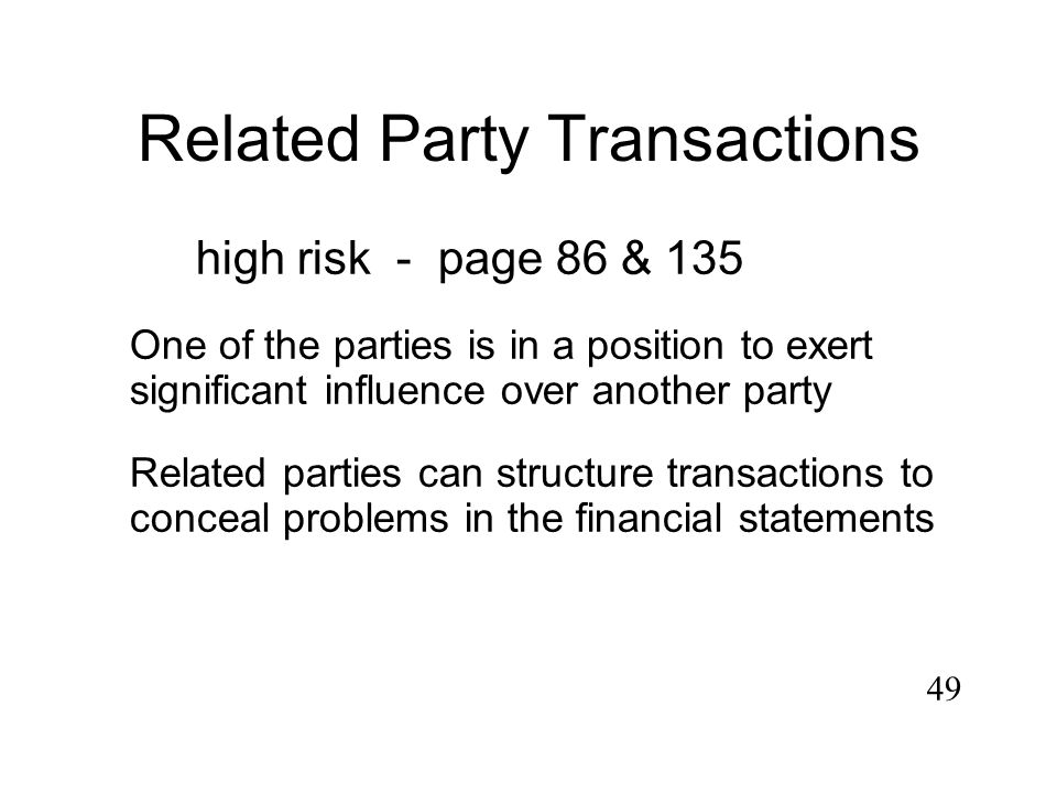 48 1. Related Party Transactions high risk