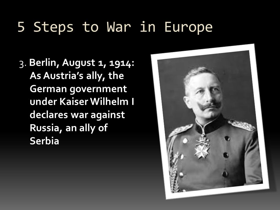 5 Steps to War in Europe 3.