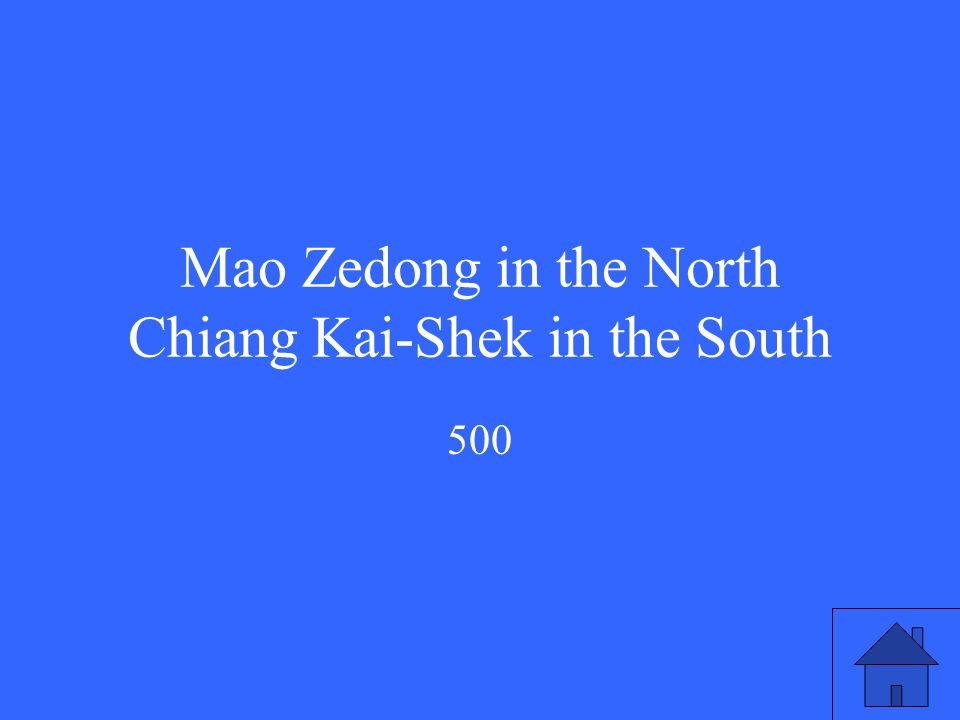 Mao Zedong in the North Chiang Kai-Shek in the South 500