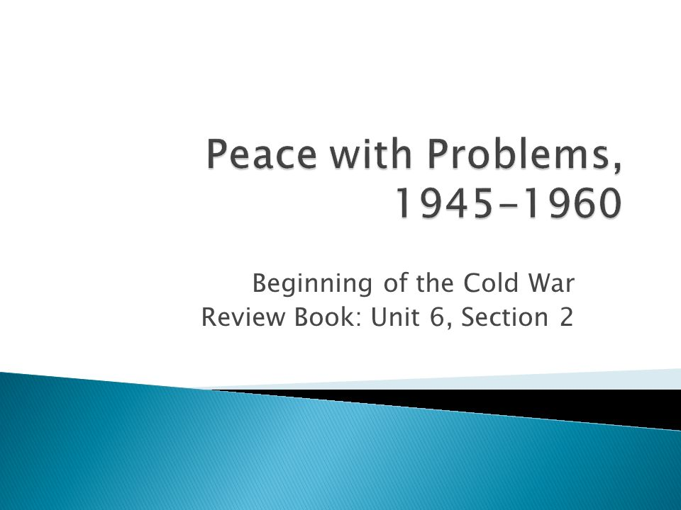 Beginning of the Cold War Review Book: Unit 6, Section 2