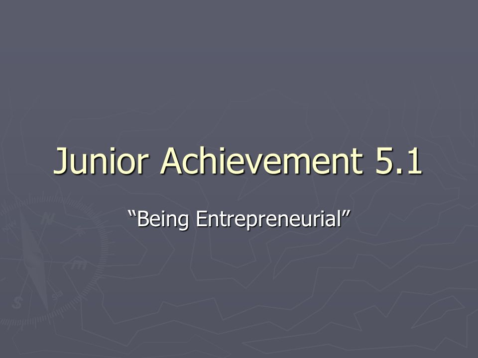 "junior achievement 5.1 ""being entrepreneurial"". congratulations, Presentation templates"