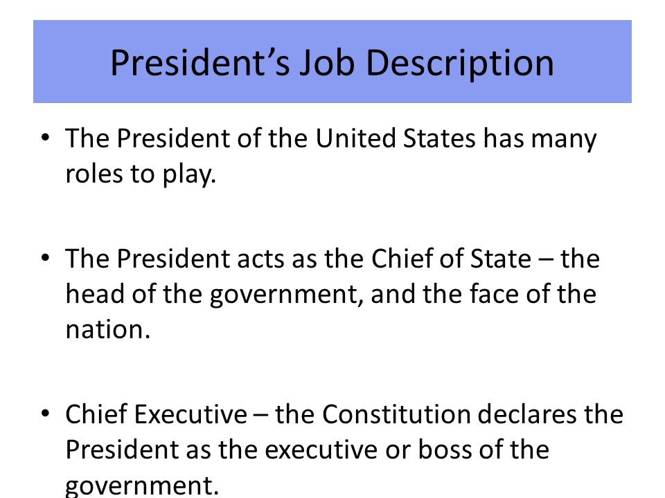The Executive Branch PresidentS Job Description The President Of