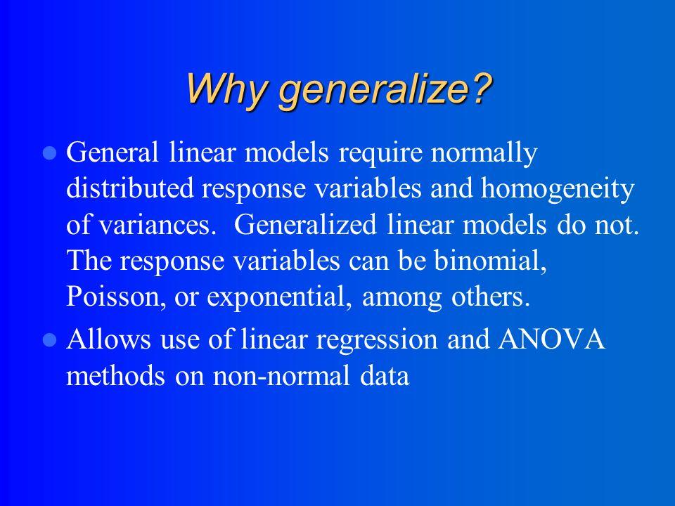 Generalized Linear Models (chapter 4 of Agresti) Twice the generality.