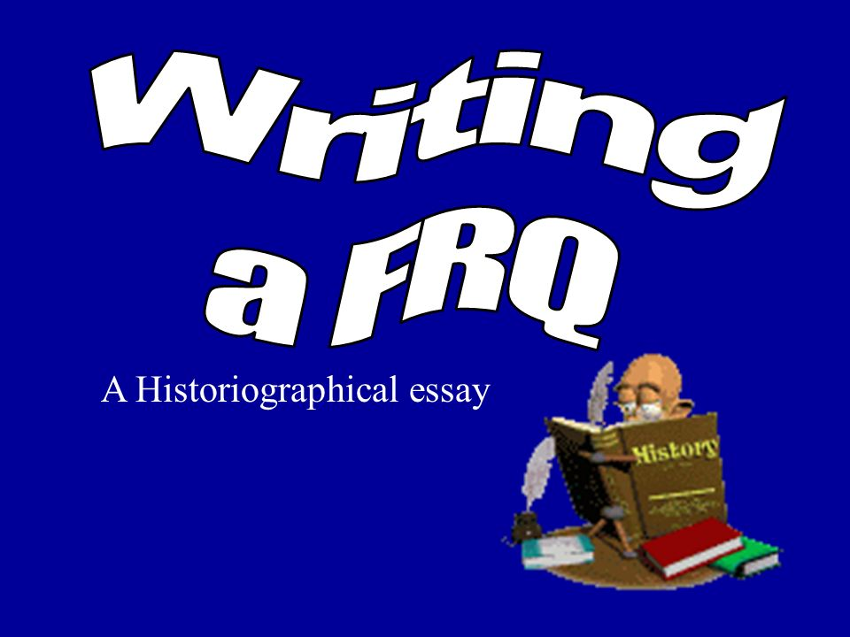 historiographical essay