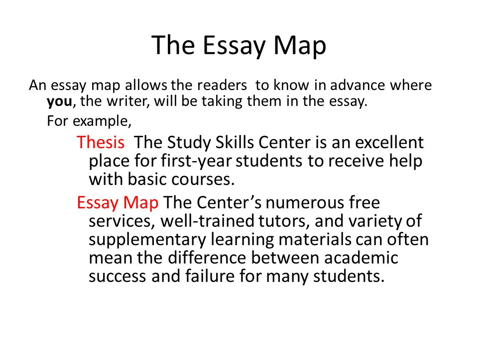 The Essay Map An Essay Map Allows The Readers To Know In Advance Where You,