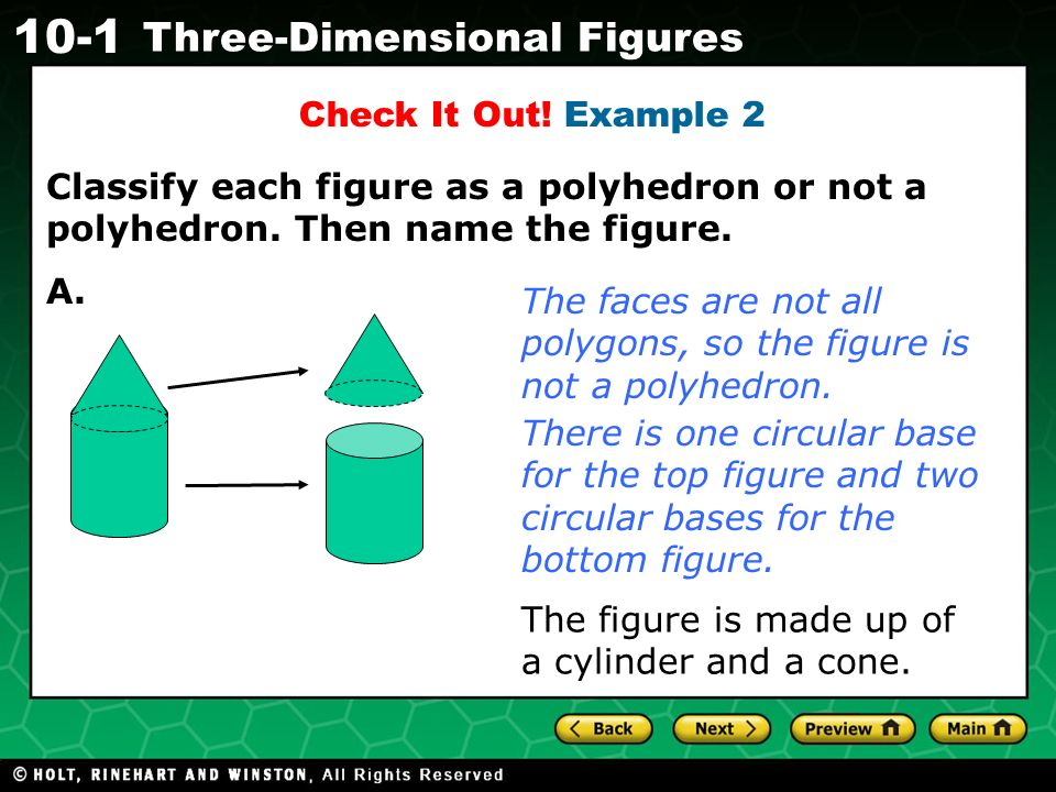 Holt CA Course Three-Dimensional Figures Check It Out.