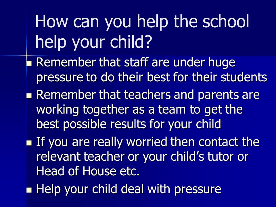 How can you help the school help your child.