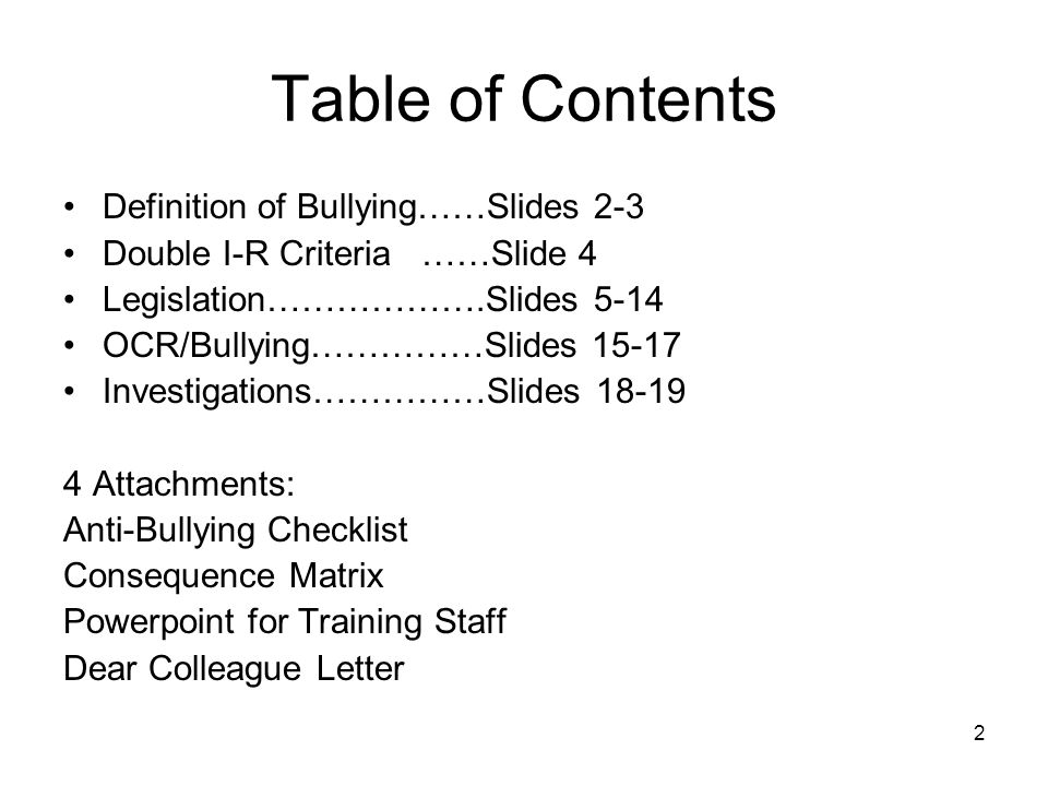 1 anti bullying iss and legal requirements. 2 table of contents