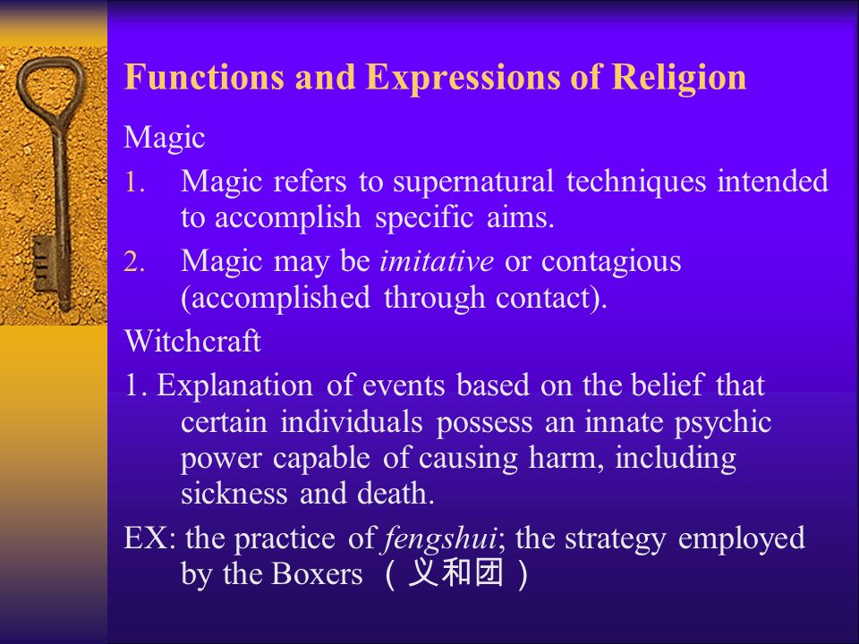 Functions and Expressions of Religion Magic 1.