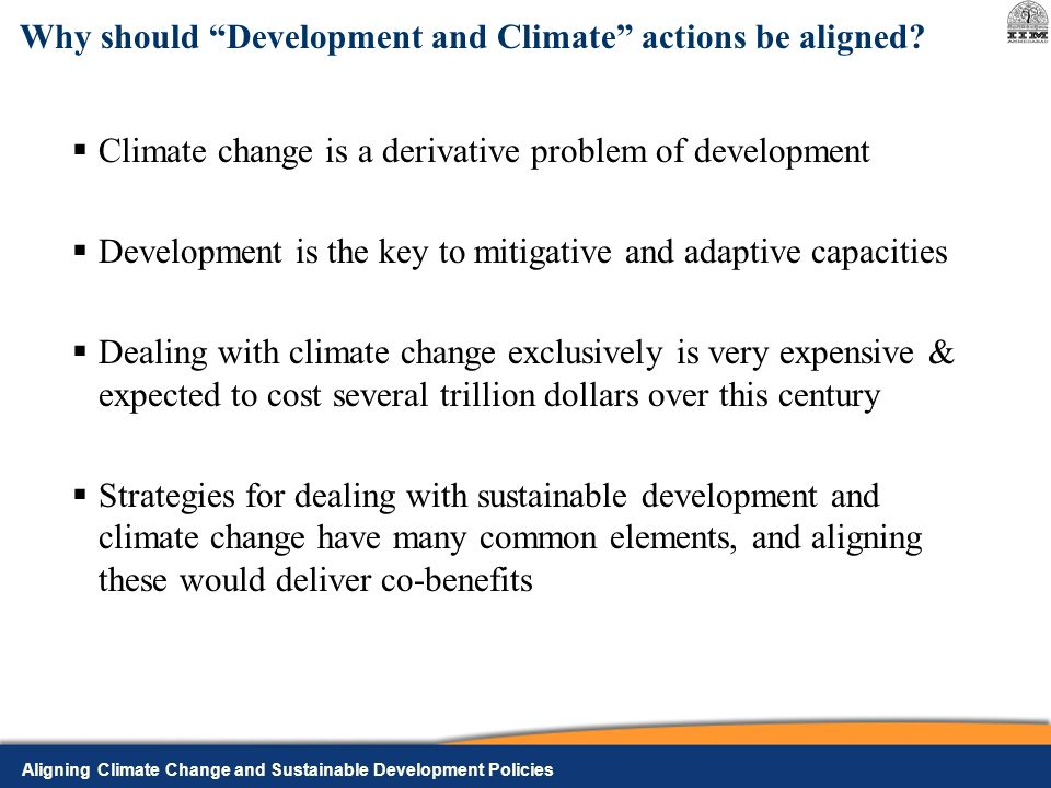 Why should Development and Climate actions be aligned.