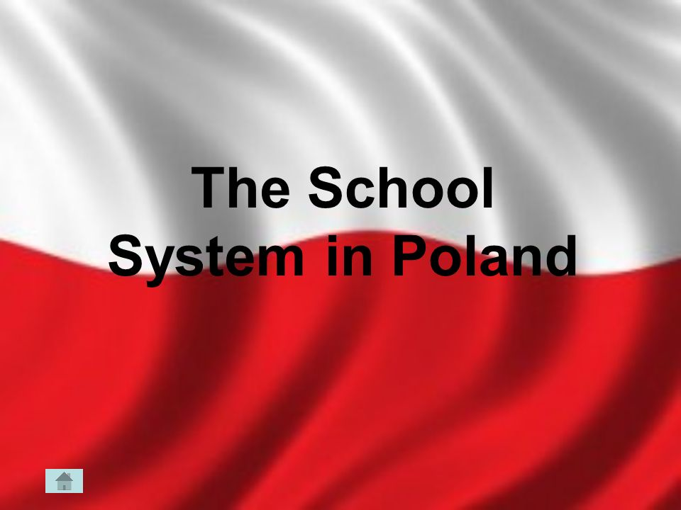 The School System in Poland