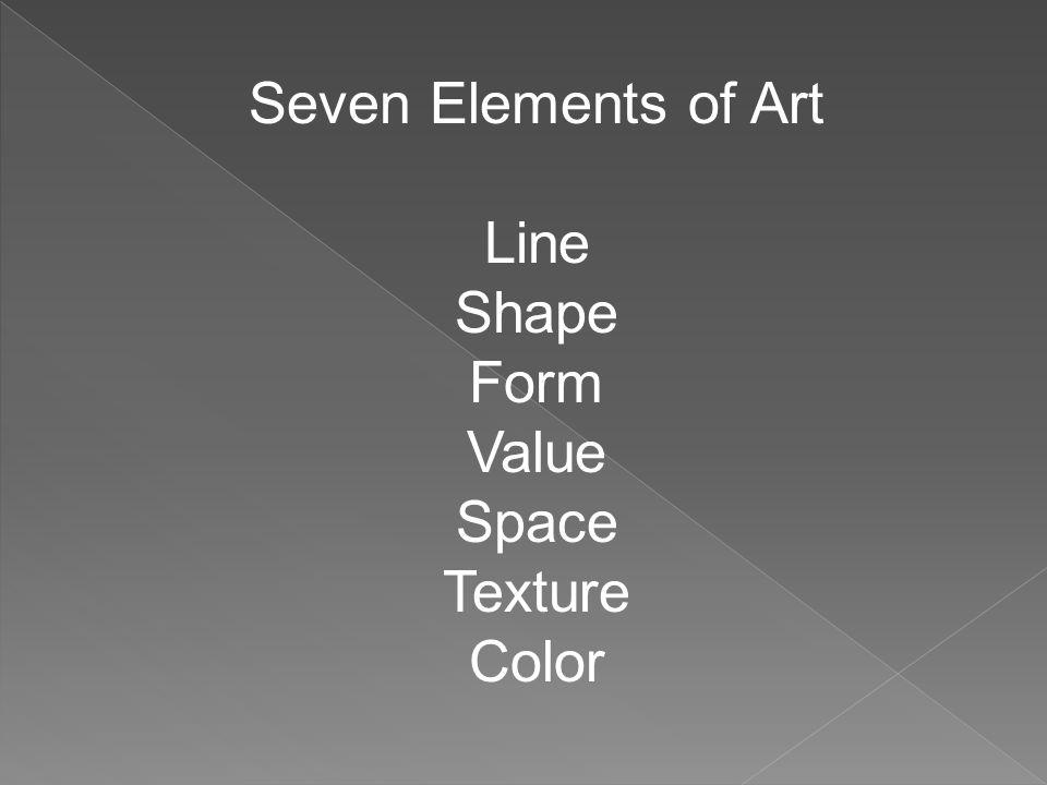 Line Color Form : Seven elements of art line shape form value space texture color