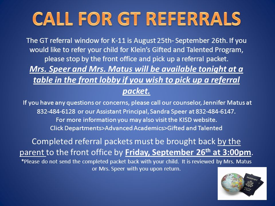 The GT referral window for K-11 is August 25th- September 26th.