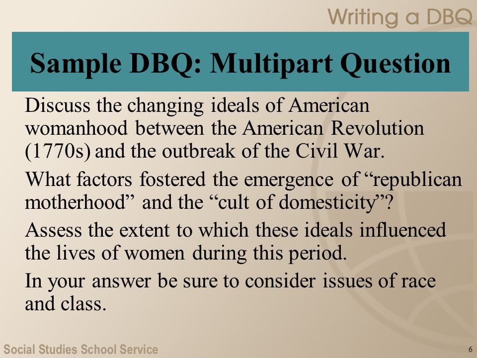 writing a dbq ap u s history what is a dbq an essay  6 sample dbq multipart question discuss the changing ideals of american w hood between the american